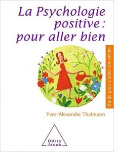 la psychologie positive pour aller bien